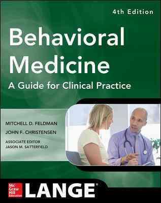Behavioral Medicine By Feldman, Mitchell/ Christenson, John