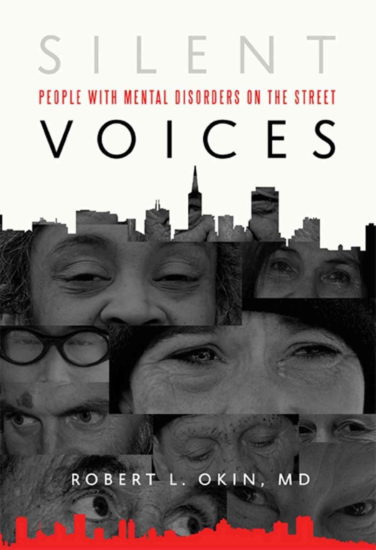 Silent Voices By Okin, Robert L., M.d.