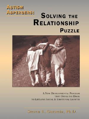 Autism Aspergers - Solving the Relationship Puzzle By Gutstein, Steven E.